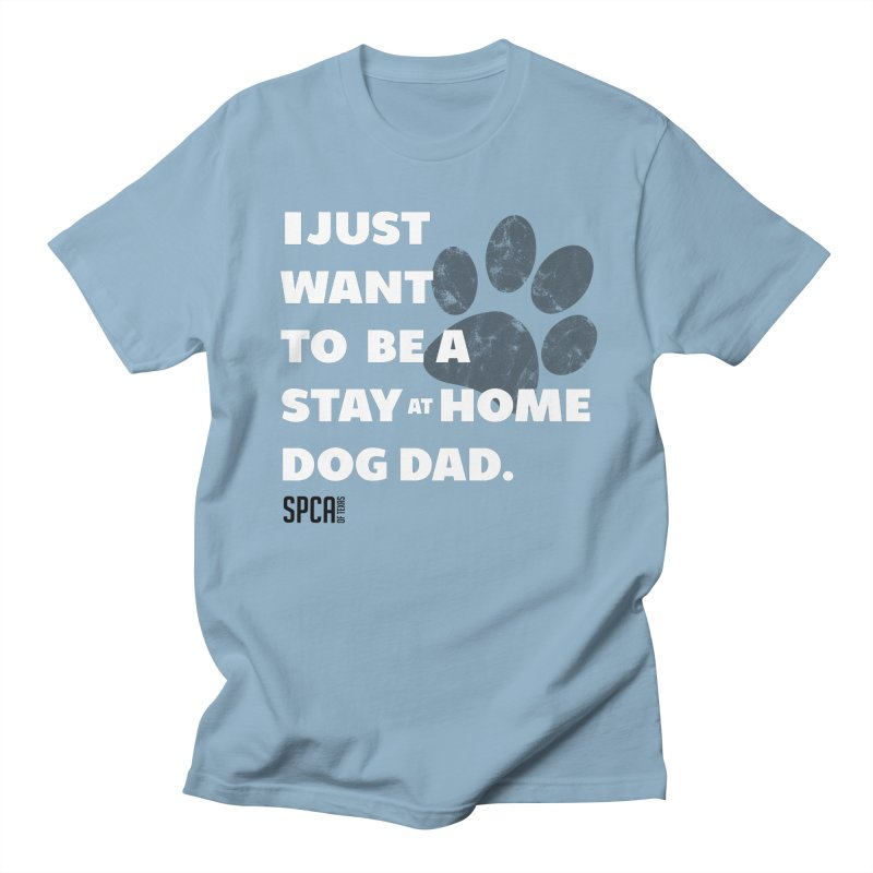 Dog Dad Men's T-Shirt by SPCA of Texas' Artist Shop