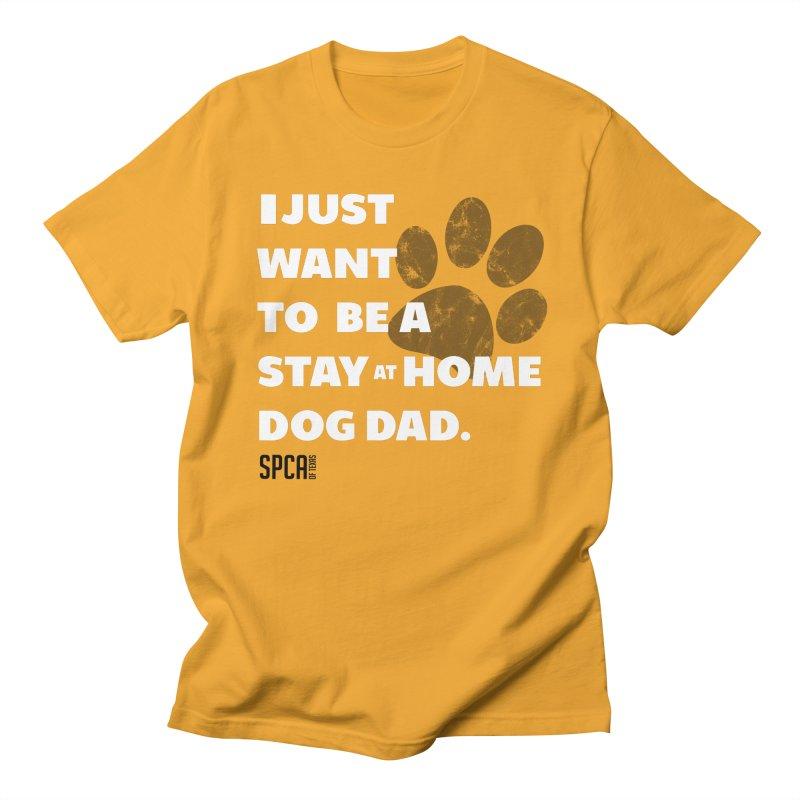 Dog Dad Men's T-Shirt by SPCA of Texas' Artist Shop