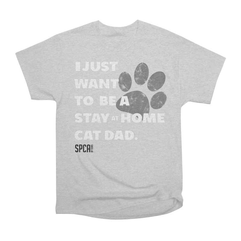 Cat Dad Men's Heavyweight T-Shirt by SPCA of Texas' Artist Shop