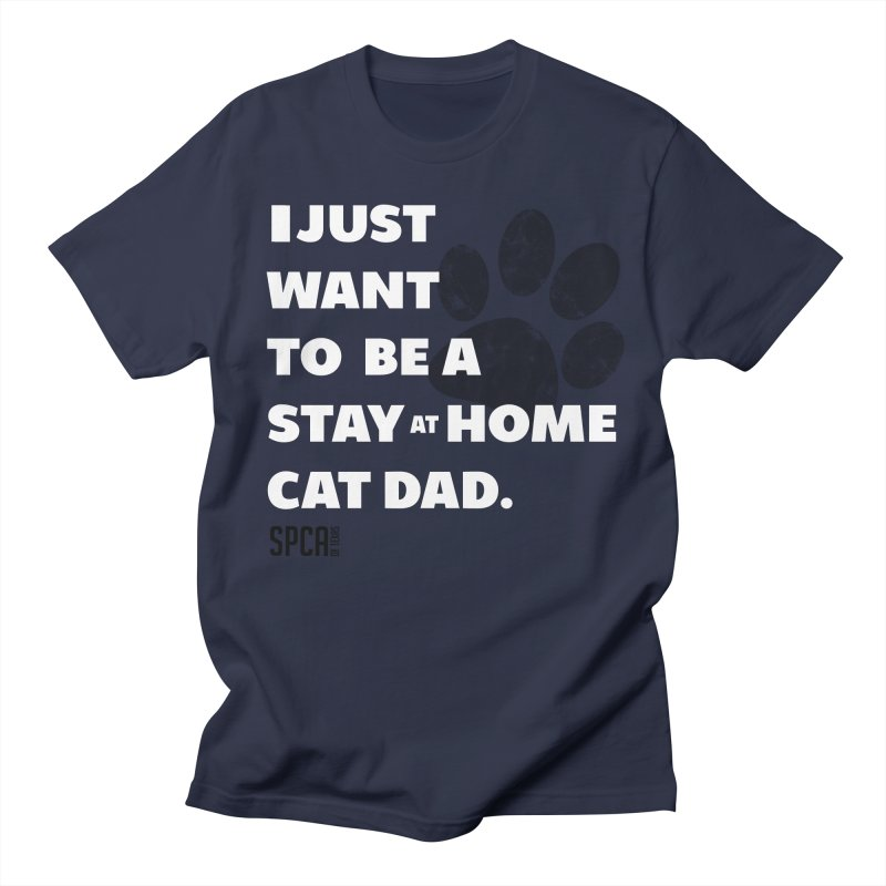 Cat Dad Men's T-Shirt by SPCA of Texas' Artist Shop