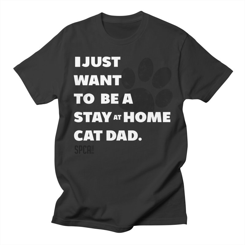 Cat Dad Men's Regular T-Shirt by SPCA of Texas' Artist Shop