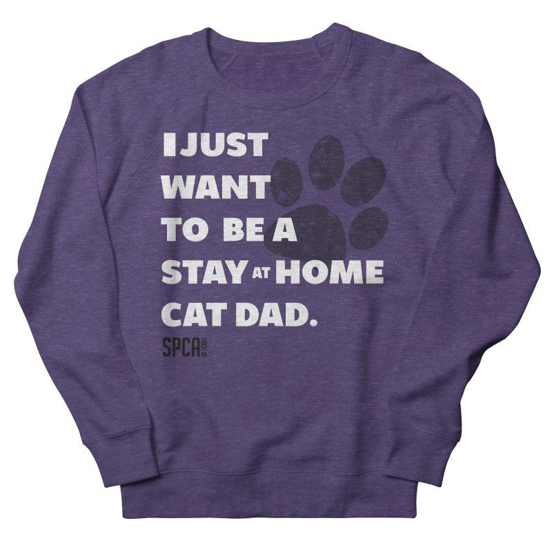 Cat Dad Men's French Terry Sweatshirt by SPCA of Texas' Artist Shop