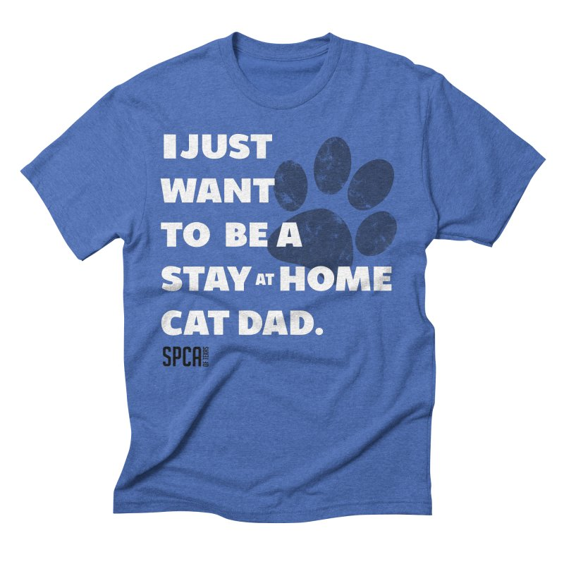 Cat Dad Men's Triblend T-Shirt by SPCA of Texas' Artist Shop
