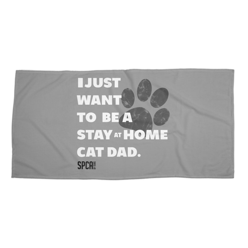 Cat Dad Accessories Beach Towel by SPCA of Texas' Artist Shop