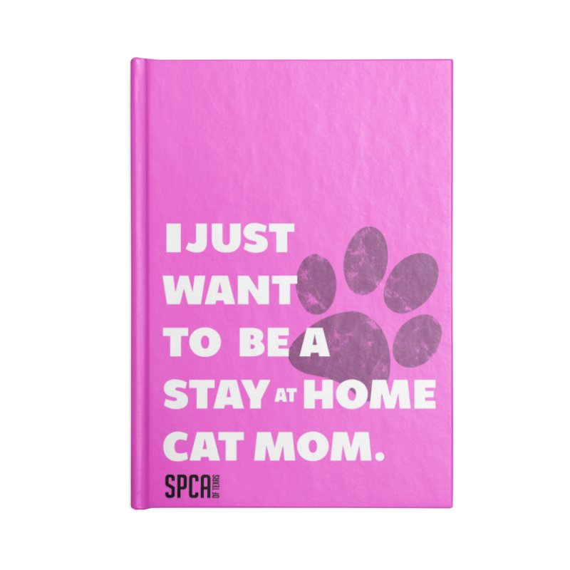 Cat Mom Accessories Lined Journal Notebook by SPCA of Texas' Artist Shop