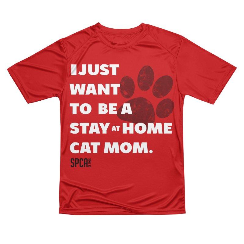 Cat Mom Men's Performance T-Shirt by SPCA of Texas' Artist Shop