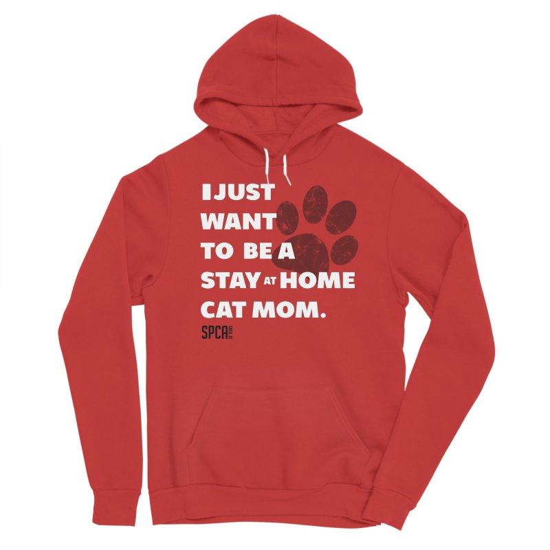 Cat Mom Women's Pullover Hoody by SPCA of Texas' Artist Shop