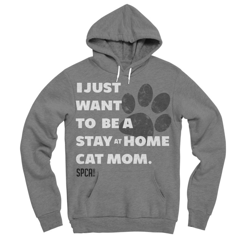 Cat Mom Men's Sponge Fleece Pullover Hoody by SPCA of Texas' Artist Shop
