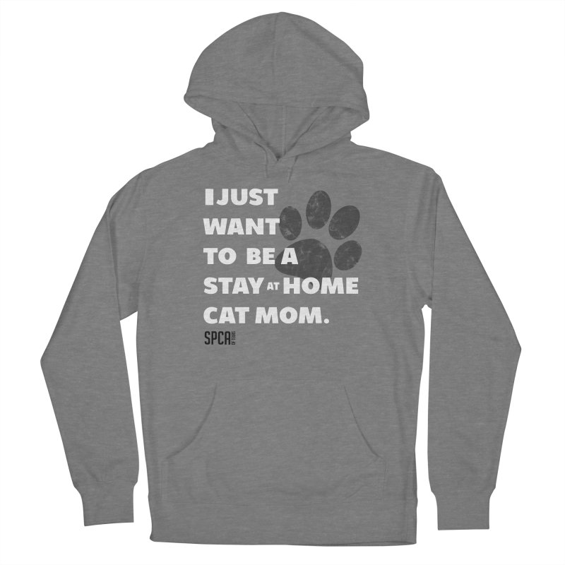 Cat Mom Women's Pullover Hoody by SPCA of Texas' Artist Shop