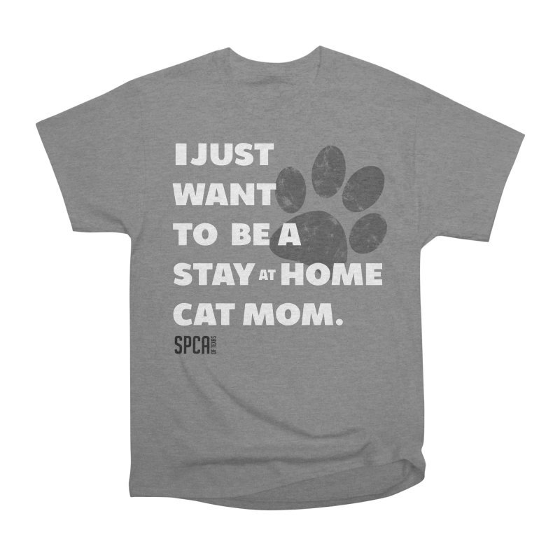 Cat Mom Men's Heavyweight T-Shirt by SPCA of Texas' Artist Shop