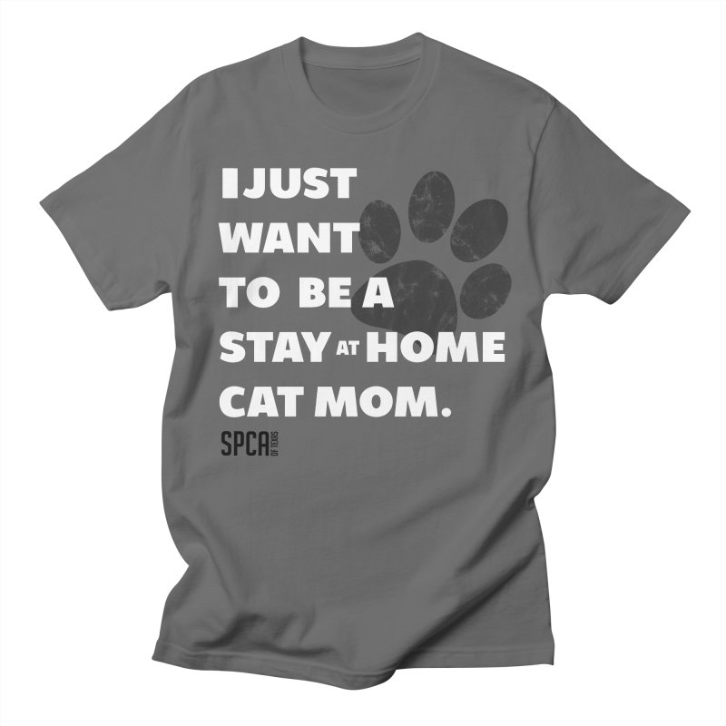 Cat Mom Men's T-Shirt by SPCA of Texas' Artist Shop