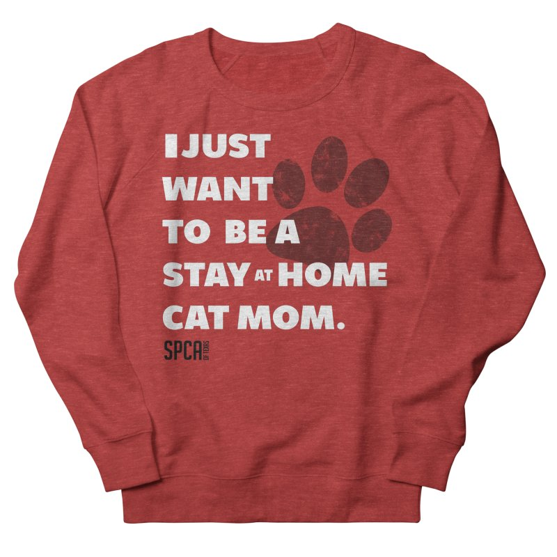 Cat Mom Women's French Terry Sweatshirt by SPCA of Texas' Artist Shop