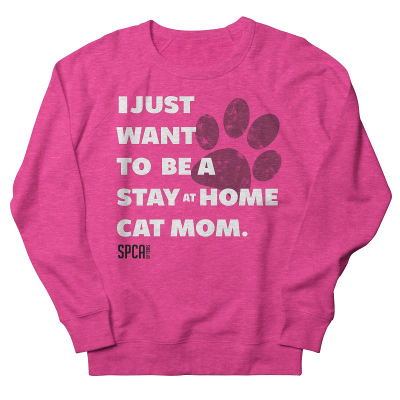 Cat Mom Men's French Terry Sweatshirt by SPCA of Texas' Artist Shop