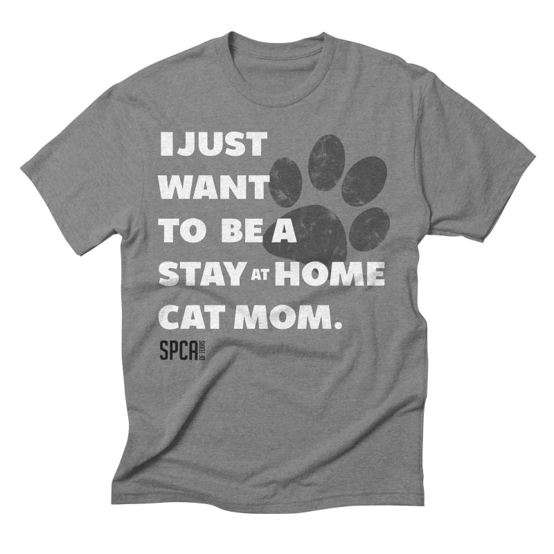 Cat Mom Men's Triblend T-Shirt by SPCA of Texas' Artist Shop