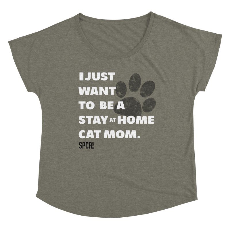 Cat Mom Women's Dolman Scoop Neck by SPCA of Texas' Artist Shop