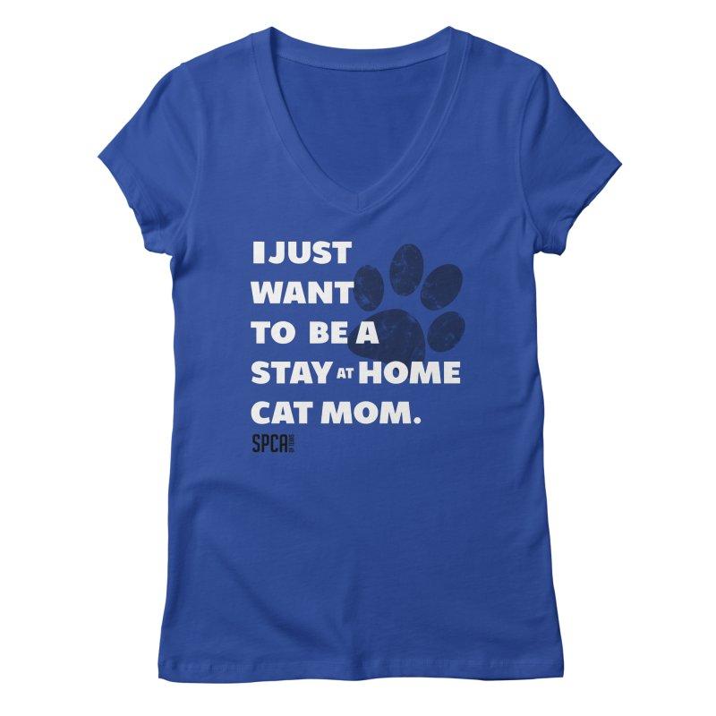 Cat Mom Women's Regular V-Neck by SPCA of Texas' Artist Shop