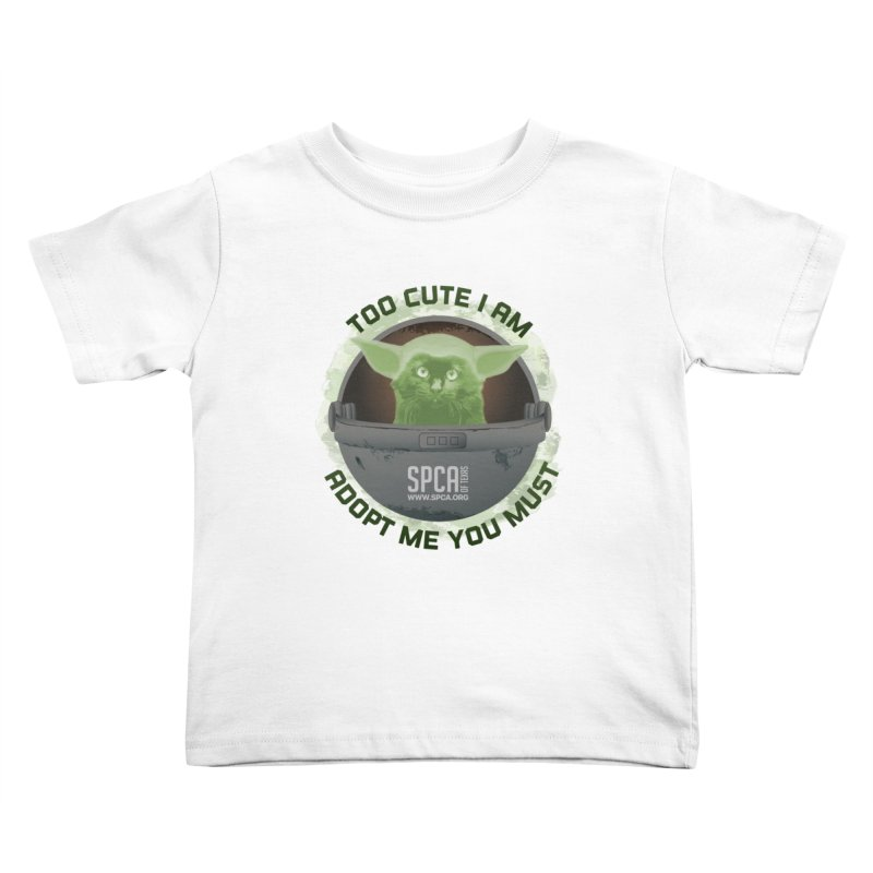 LIMITED EDITION - Baby Yoda Kids Toddler T-Shirt by SPCA of Texas' Artist Shop