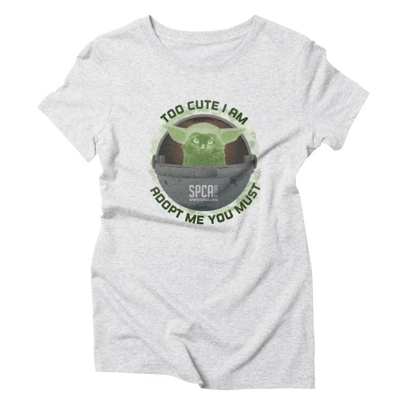 LIMITED EDITION - Baby Yoda Women's Triblend T-Shirt by SPCA of Texas' Artist Shop