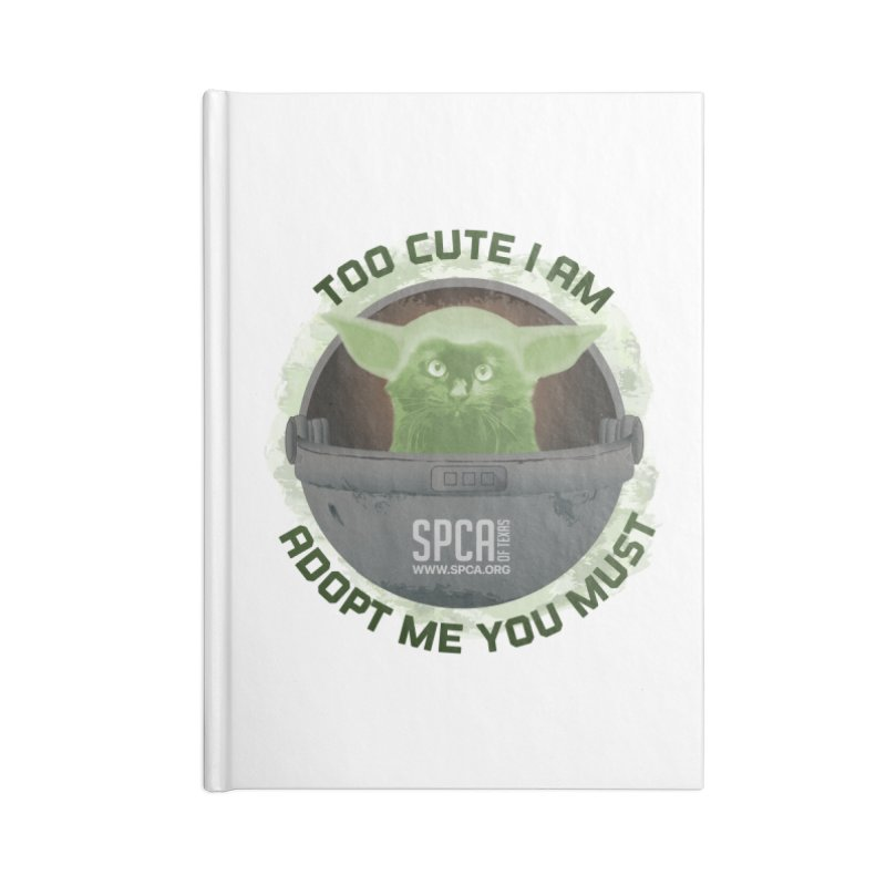 LIMITED EDITION - Baby Yoda Accessories Blank Journal Notebook by SPCA of Texas' Artist Shop