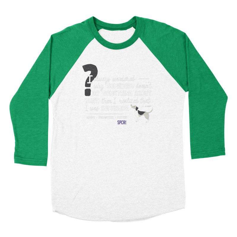 Somebody Men's Longsleeve T-Shirt by SPCA of Texas' Artist Shop