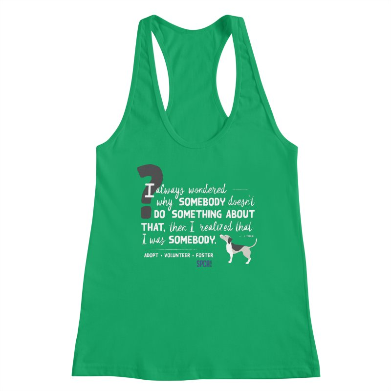 Somebody Women's Tank by SPCA of Texas' Artist Shop