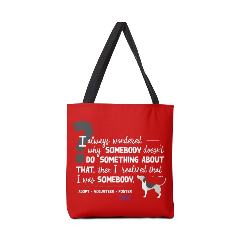 Somebody Accessories Tote Bag Bag by SPCA of Texas' Artist Shop