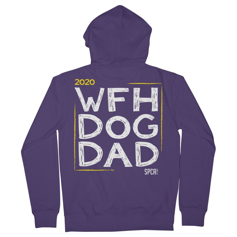 Work From Home Dog Dad 2020 - Limited Edition Women's French Terry Zip-Up Hoody by SPCA of Texas' Artist Shop