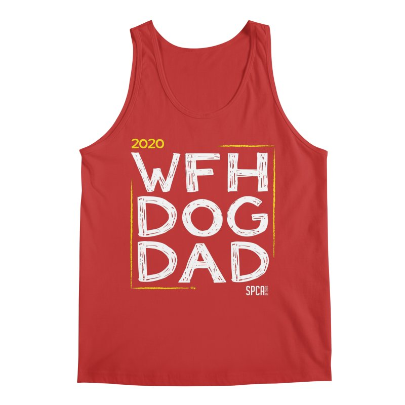 Work From Home Dog Dad 2020 - Limited Edition Men's Regular Tank by SPCA of Texas' Artist Shop