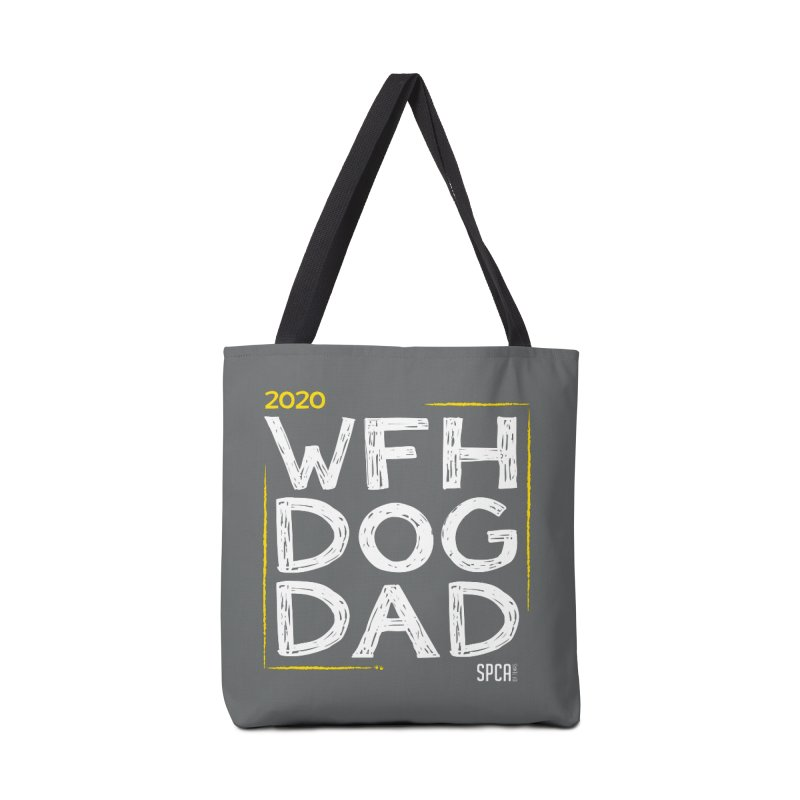 Work From Home Dog Dad 2020 - Limited Edition Accessories Tote Bag Bag by SPCA of Texas' Artist Shop