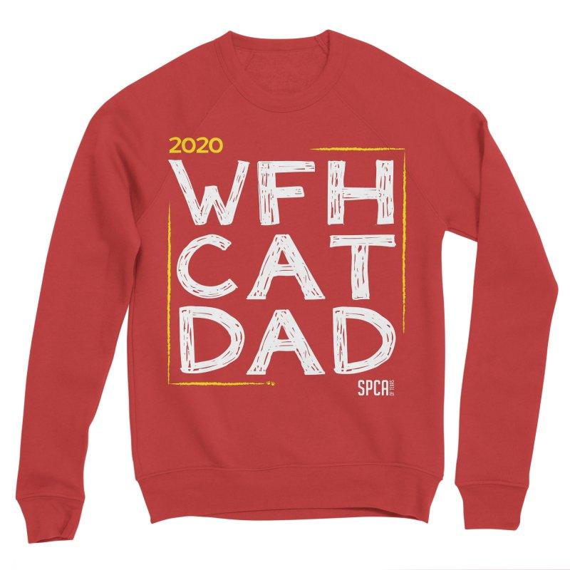 Work From Home Cat Dad 2020 - Limited Edition Men's Sponge Fleece Sweatshirt by SPCA of Texas' Artist Shop