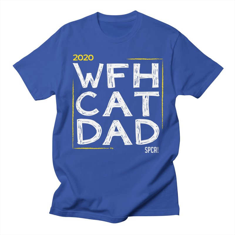 Work From Home Cat Dad 2020 - Limited Edition Men's Regular T-Shirt by SPCA of Texas' Artist Shop