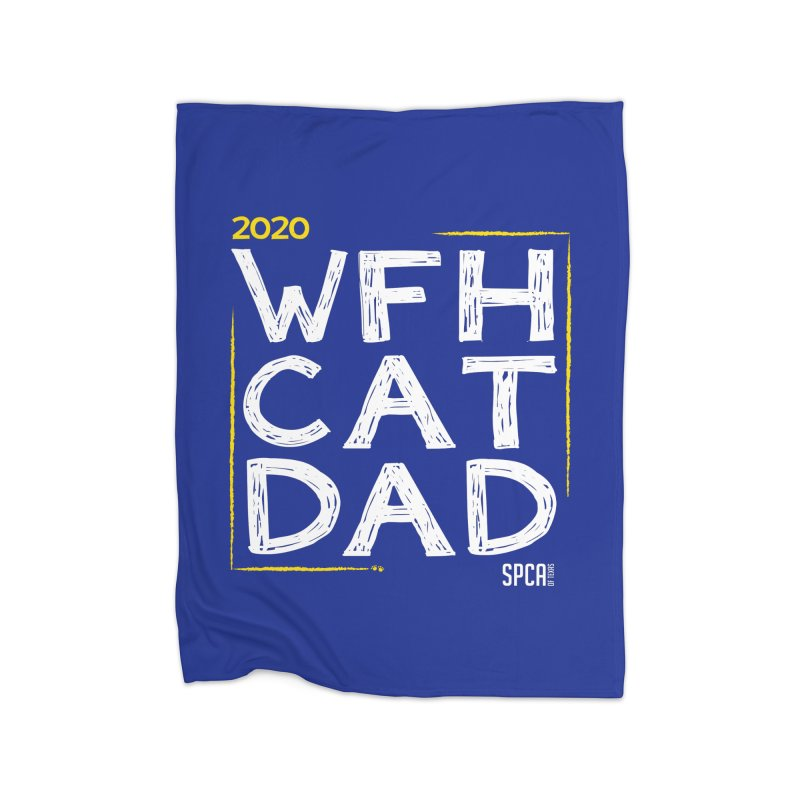 Work From Home Cat Dad 2020 - Limited Edition Home Fleece Blanket Blanket by SPCA of Texas' Artist Shop