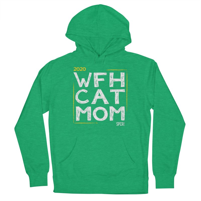 Work From Home Cat Mom 2020 - Limited Edition Men's French Terry Pullover Hoody by SPCA of Texas' Artist Shop
