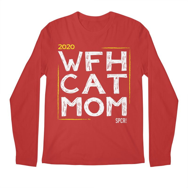 Work From Home Cat Mom 2020 - Limited Edition Men's Regular Longsleeve T-Shirt by SPCA of Texas' Artist Shop