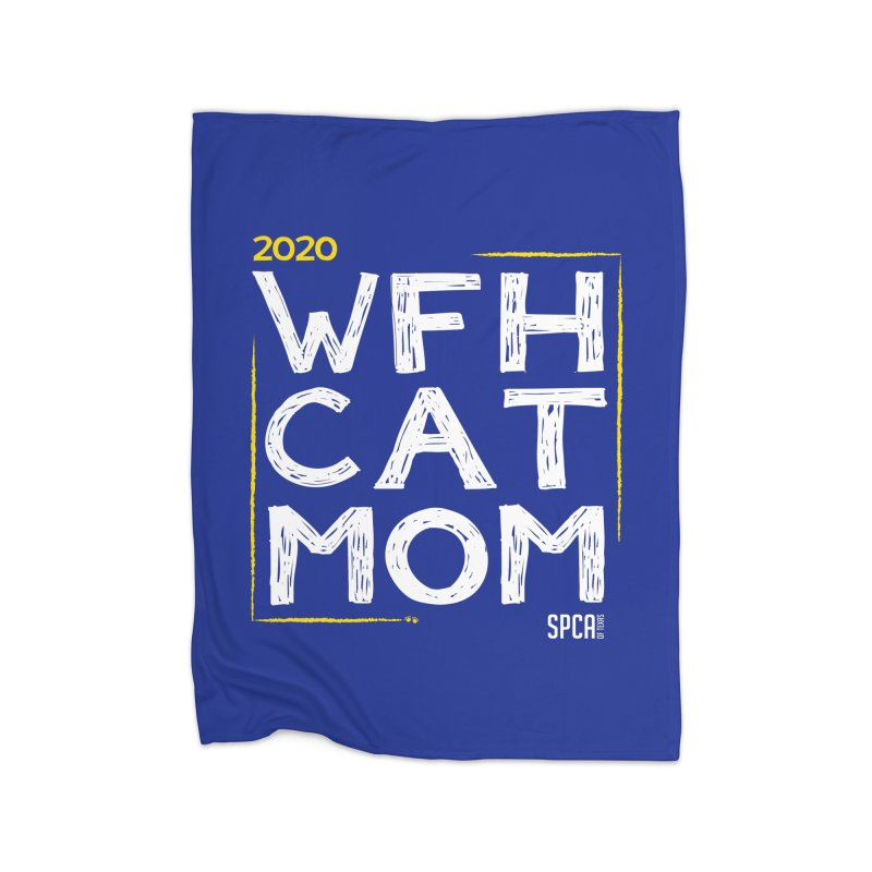 Work From Home Cat Mom 2020 - Limited Edition Home Fleece Blanket Blanket by SPCA of Texas' Artist Shop