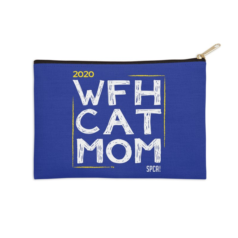 Work From Home Cat Mom 2020 - Limited Edition Accessories Zip Pouch by SPCA of Texas' Artist Shop