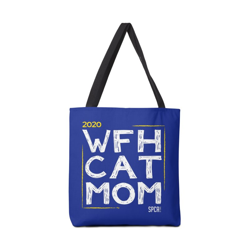 Work From Home Cat Mom 2020 - Limited Edition Accessories Tote Bag Bag by SPCA of Texas' Artist Shop