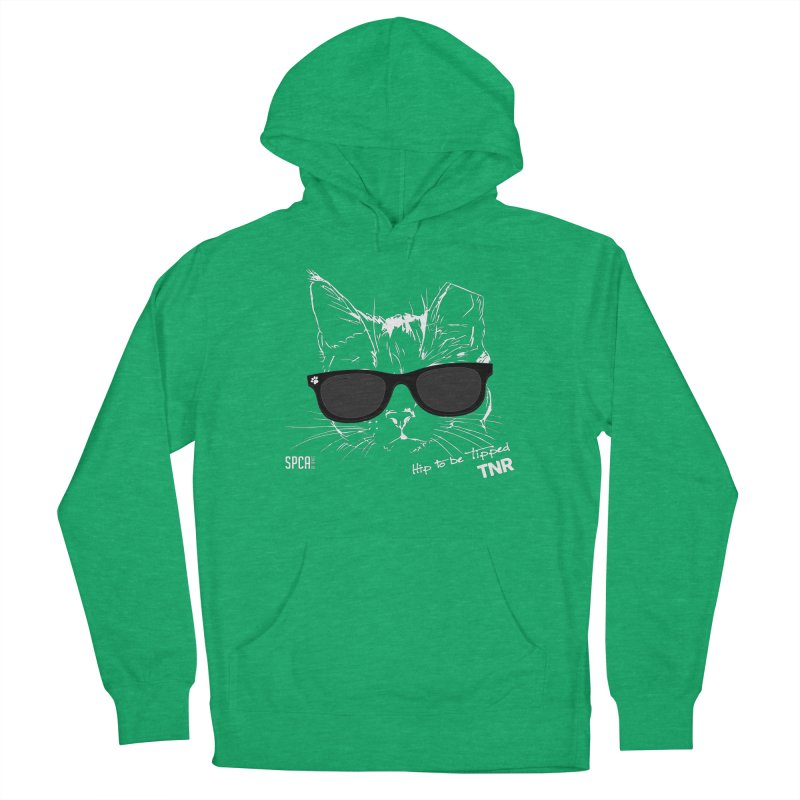 Hip to be Tipped - TNR Men's French Terry Pullover Hoody by SPCA of Texas' Artist Shop