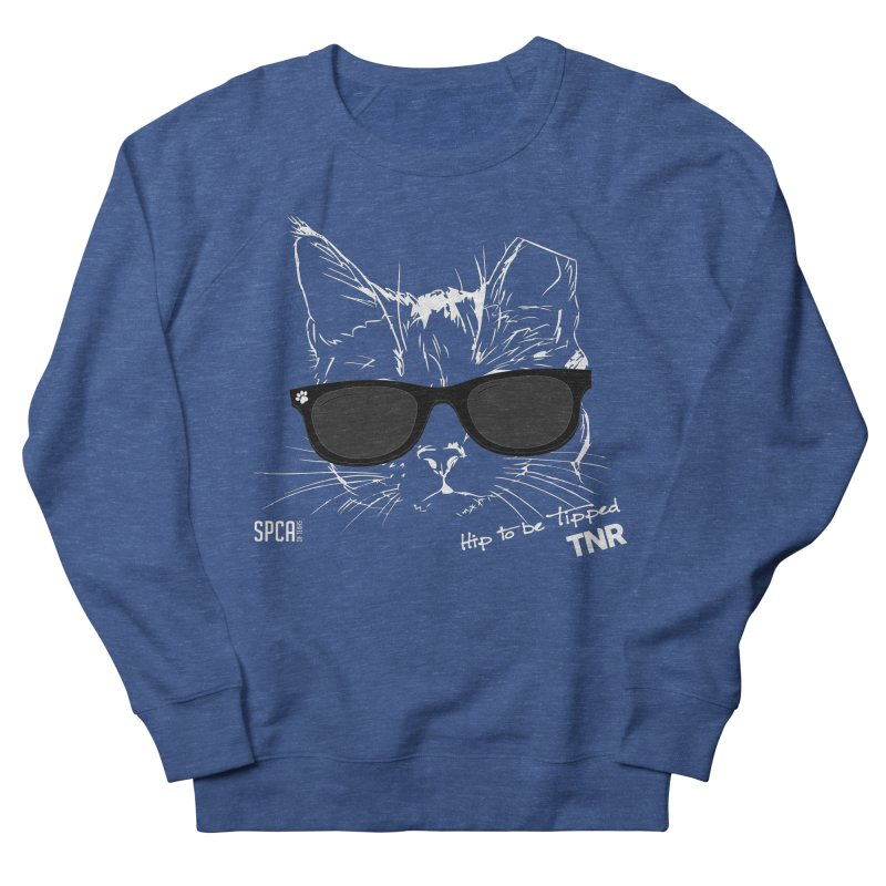 Hip to be Tipped - TNR Men's Sweatshirt by SPCA of Texas' Artist Shop