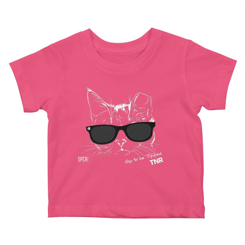 Hip to be Tipped - TNR Kids Baby T-Shirt by SPCA of Texas' Artist Shop