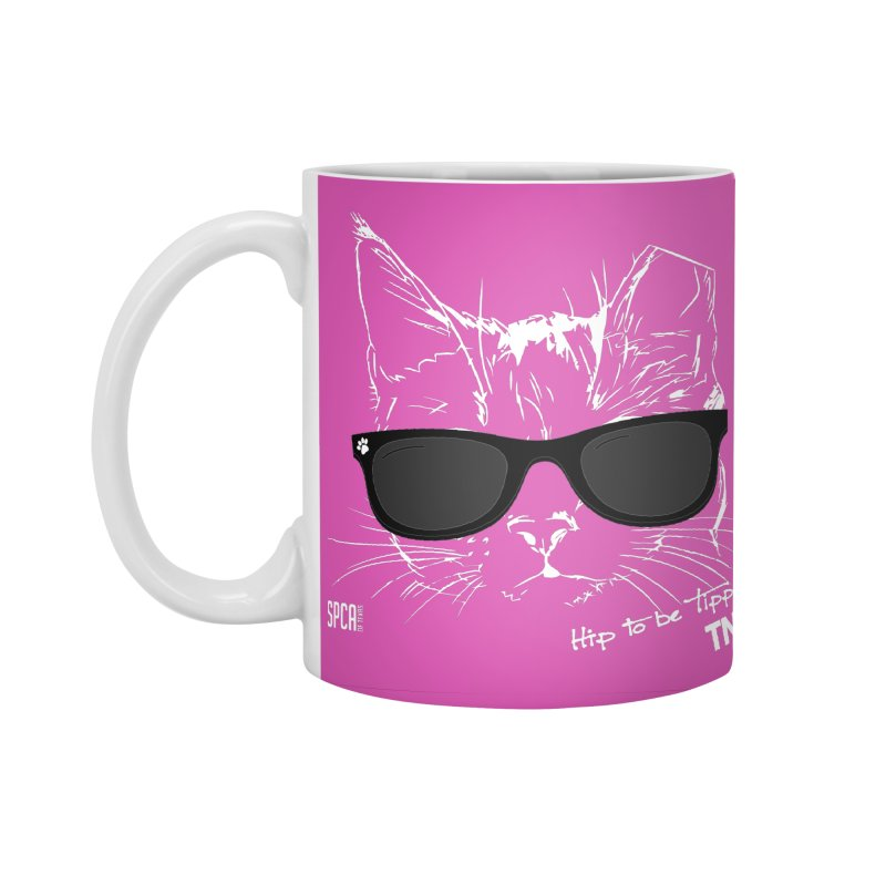 Hip to be Tipped - TNR Accessories Standard Mug by SPCA of Texas' Artist Shop