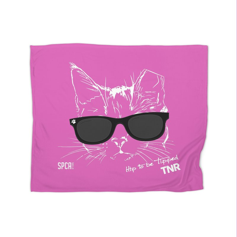 Hip to be Tipped - TNR Home Fleece Blanket Blanket by SPCA of Texas' Artist Shop