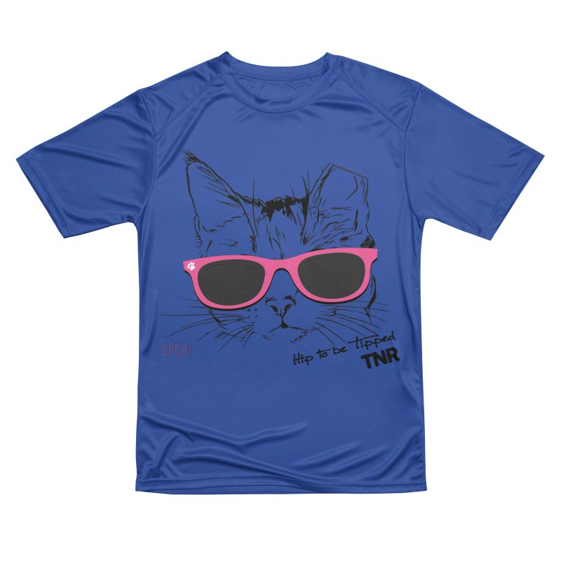Hip to Be Tipped - TNR Women's Performance Unisex T-Shirt by SPCA of Texas' Artist Shop