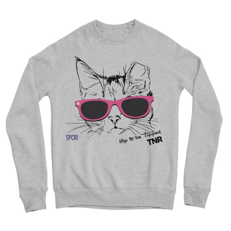 Hip to Be Tipped - TNR Men's Sponge Fleece Sweatshirt by SPCA of Texas' Artist Shop