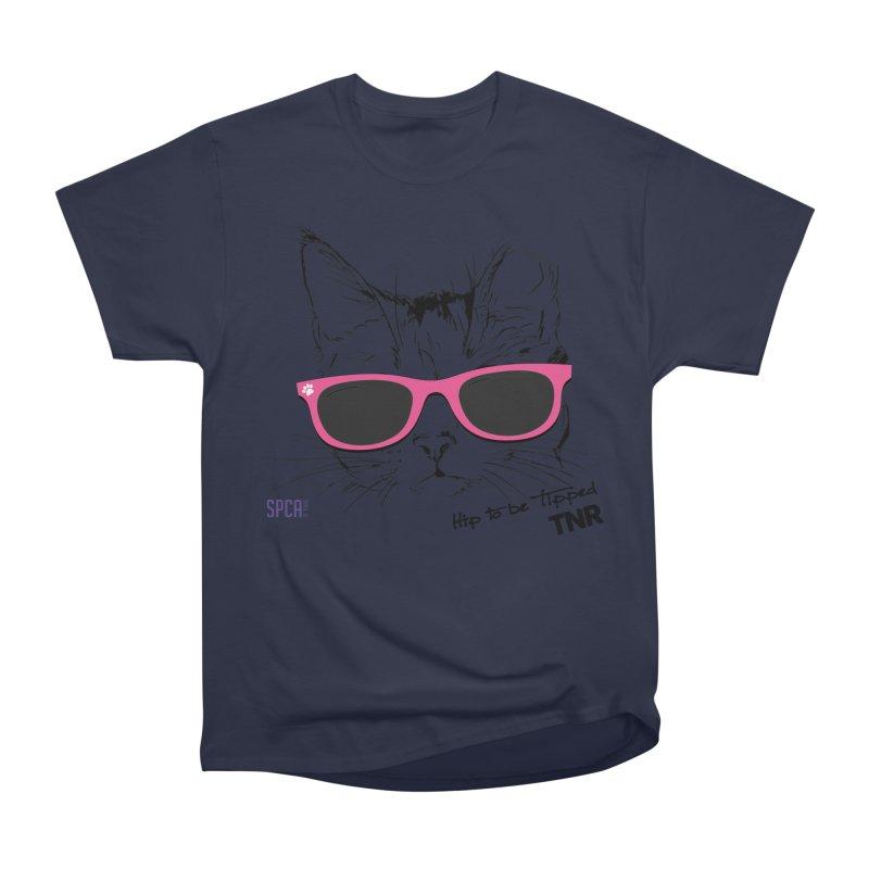 Hip to Be Tipped - TNR Women's Heavyweight Unisex T-Shirt by SPCA of Texas' Artist Shop