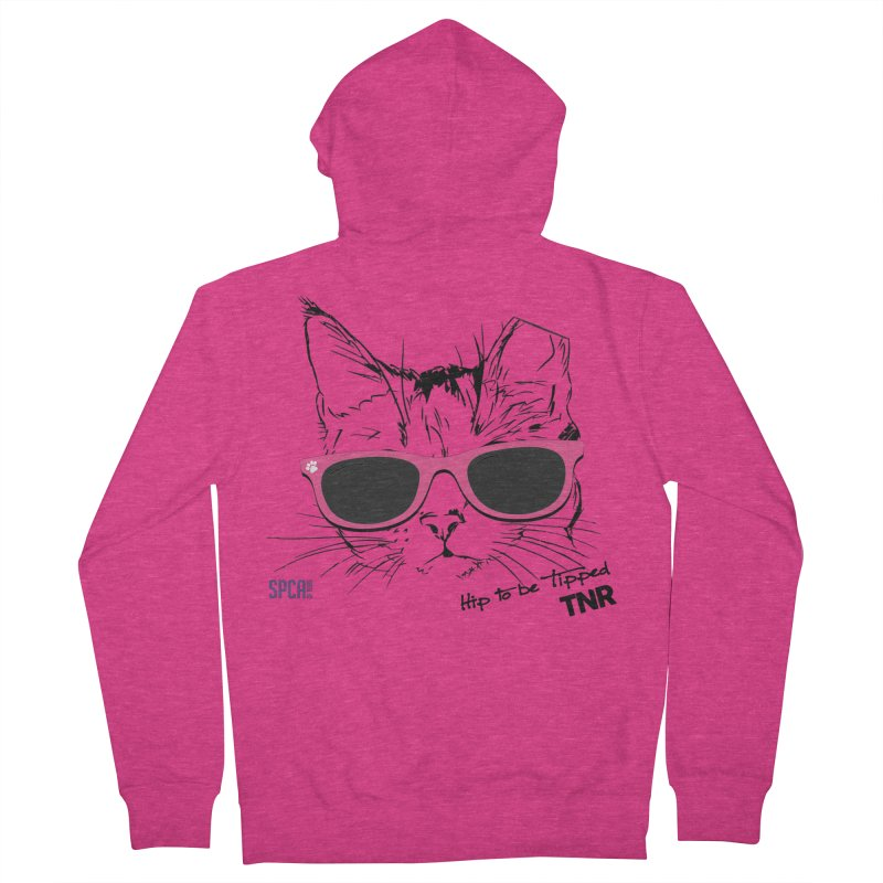 Hip to Be Tipped - TNR Women's French Terry Zip-Up Hoody by SPCA of Texas' Artist Shop