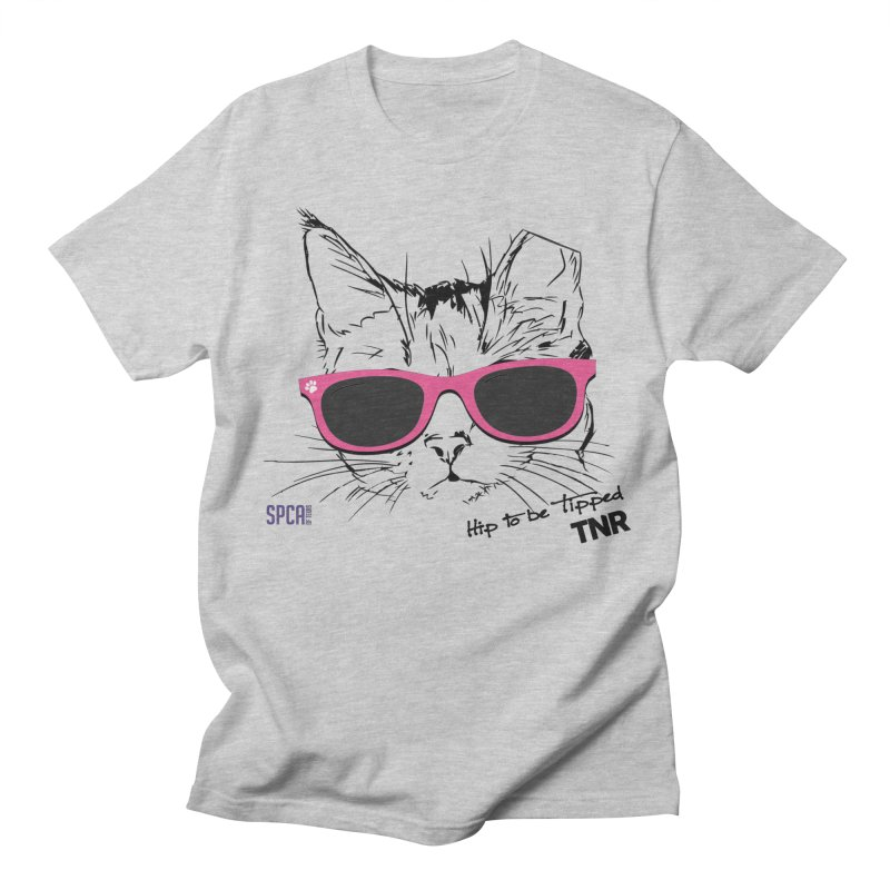 Hip to Be Tipped - TNR Men's Regular T-Shirt by SPCA of Texas' Artist Shop