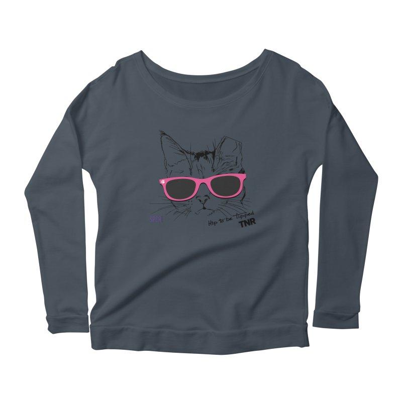 Hip to Be Tipped - TNR Women's Scoop Neck Longsleeve T-Shirt by SPCA of Texas' Artist Shop