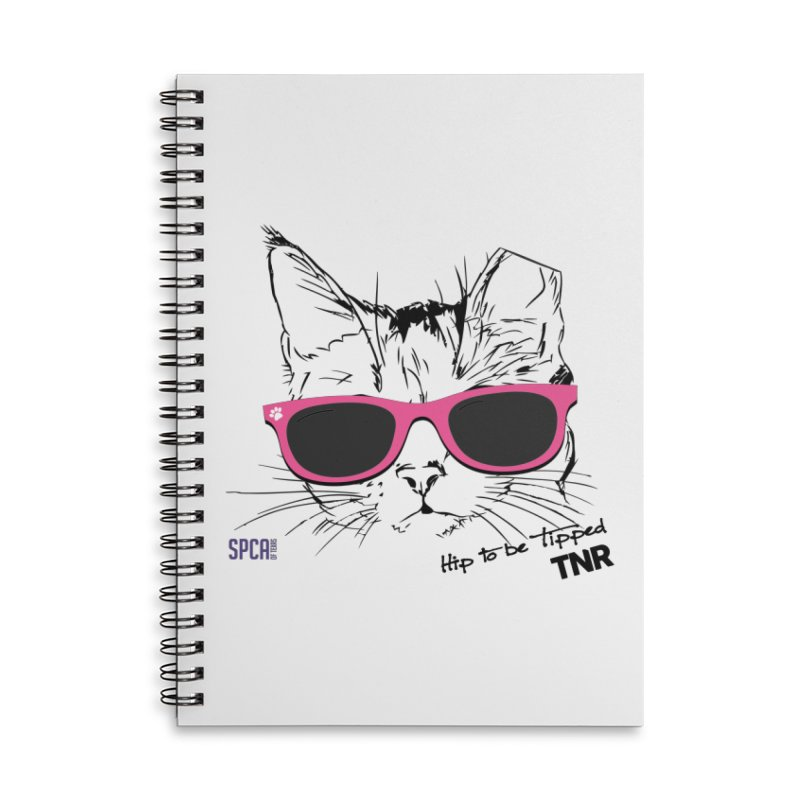 Hip to Be Tipped - TNR Accessories Lined Spiral Notebook by SPCA of Texas' Artist Shop