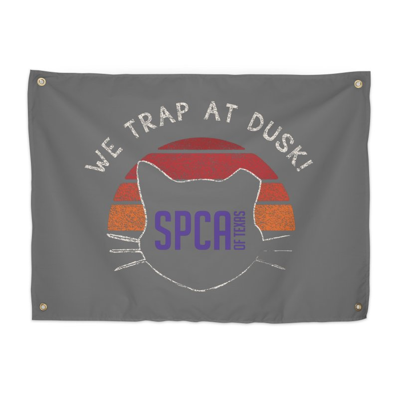 WE TRAP AT DUSK! TNR Home Tapestry by SPCA of Texas' Artist Shop